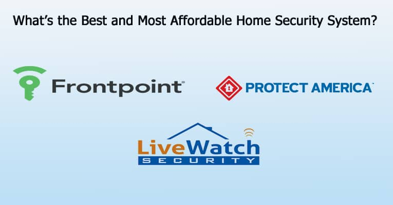 what s the best and most affordable home security system home security list. Black Bedroom Furniture Sets. Home Design Ideas