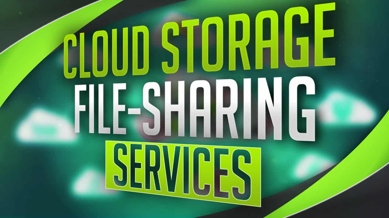 Best Cloud Storing And File Sharing Programs Of 2017