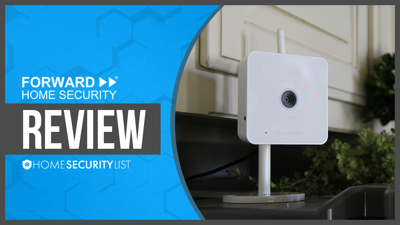 Forward Home Security Review 2017 Great Service Free