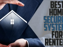 Best Home Security Systems For Renters