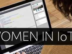 10 Tips For Women Who Want To Pursue A Career In IoT (Internet of Things)